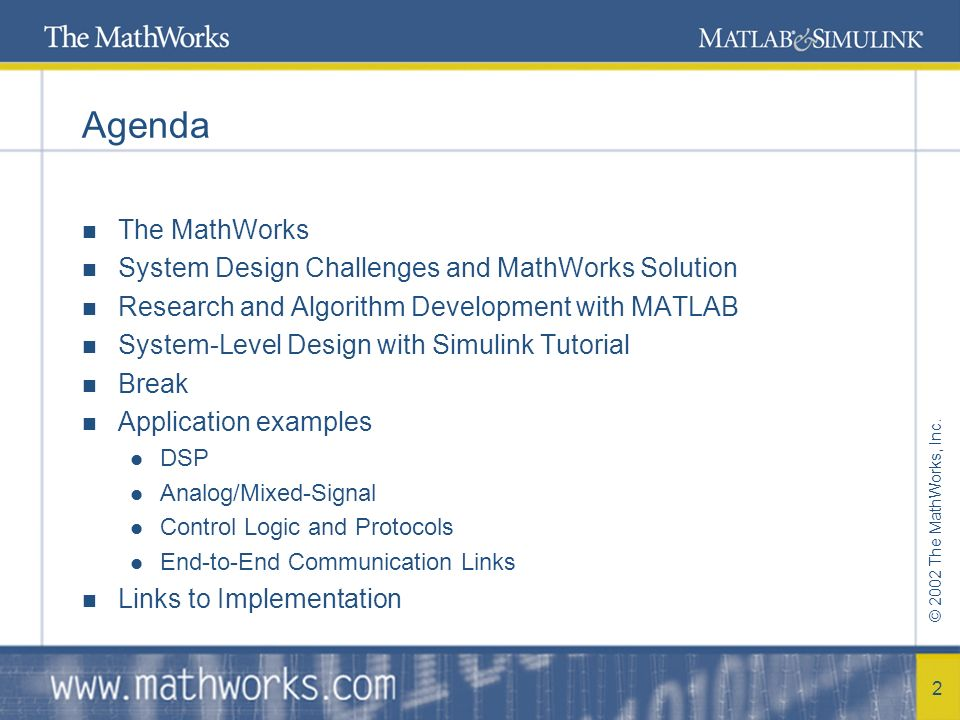 2002 The MathWorks, Inc. 1 System-Level Design for DSP and ...
