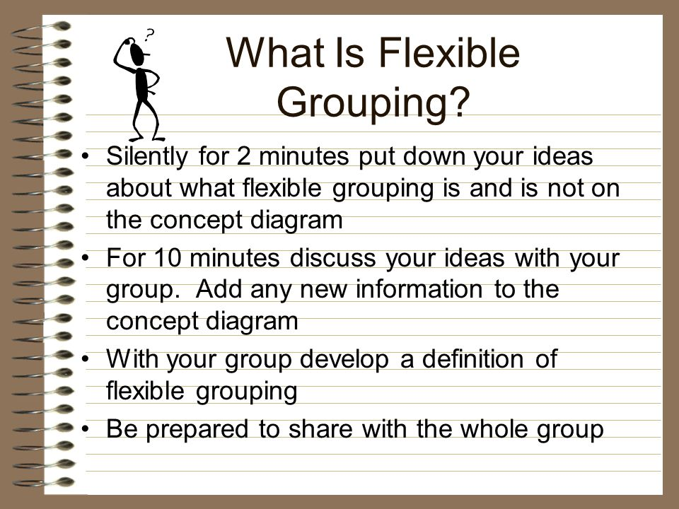 Differentiated Instruction and Flexible Grouping Kimberly A. Mearman