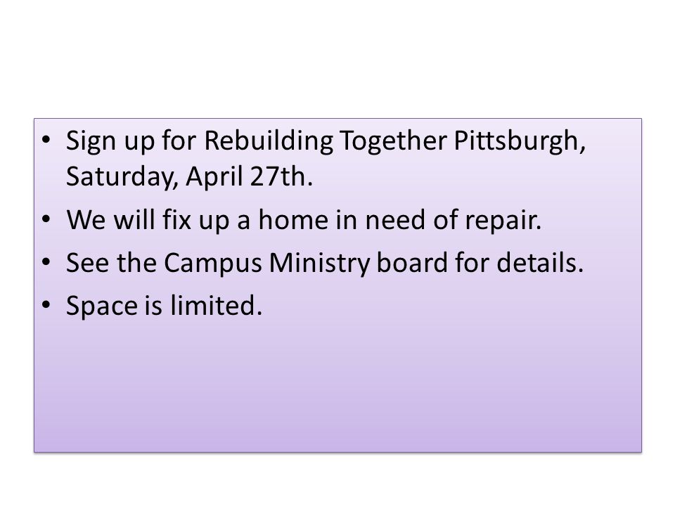 Sign up for Rebuilding Together Pittsburgh, Saturday, April 27th.