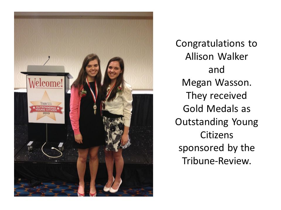 Congratulations to Allison Walker and Megan Wasson.