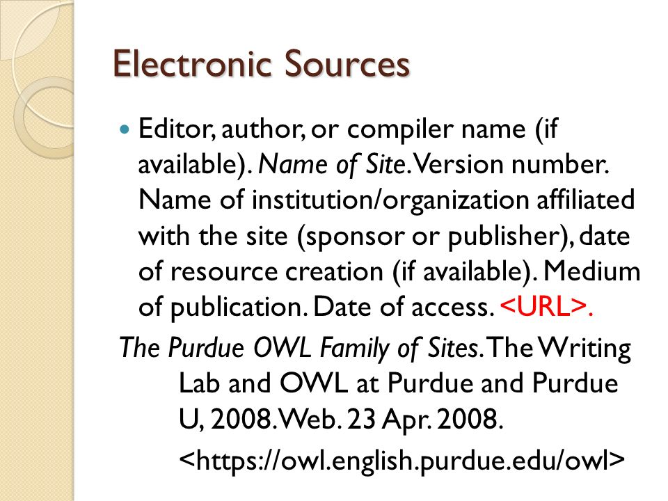 Electronic Sources Editor, author, or compiler name (if available).