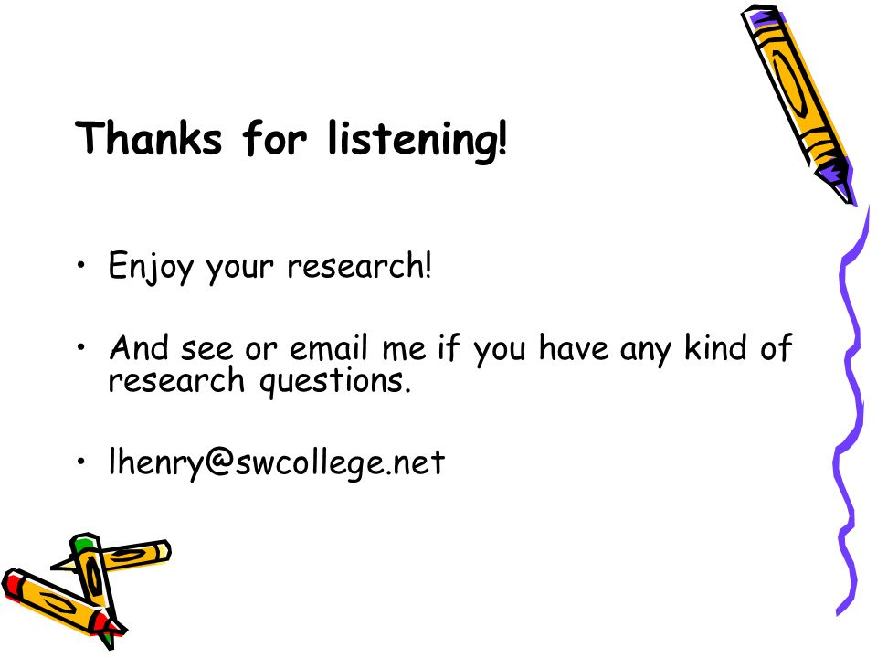 Thanks for listening. Enjoy your research.