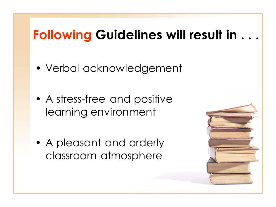 Following Guidelines will result in...