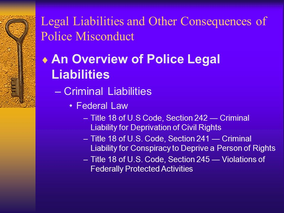 Chapter Thirteen – Legal Liabilities and Other Consequences