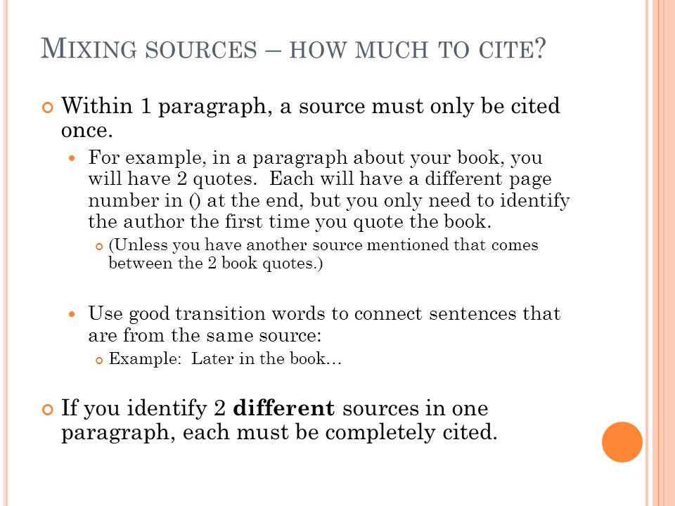 C iting q uotations mla requirements and examples ppt download m ixing sources how much to cite within 1 paragraph a source must ccuart Choice Image