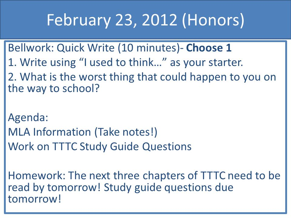 February 23, 2012 (Honors) Bellwork: Quick Write (10 minutes)- Choose 1 1.
