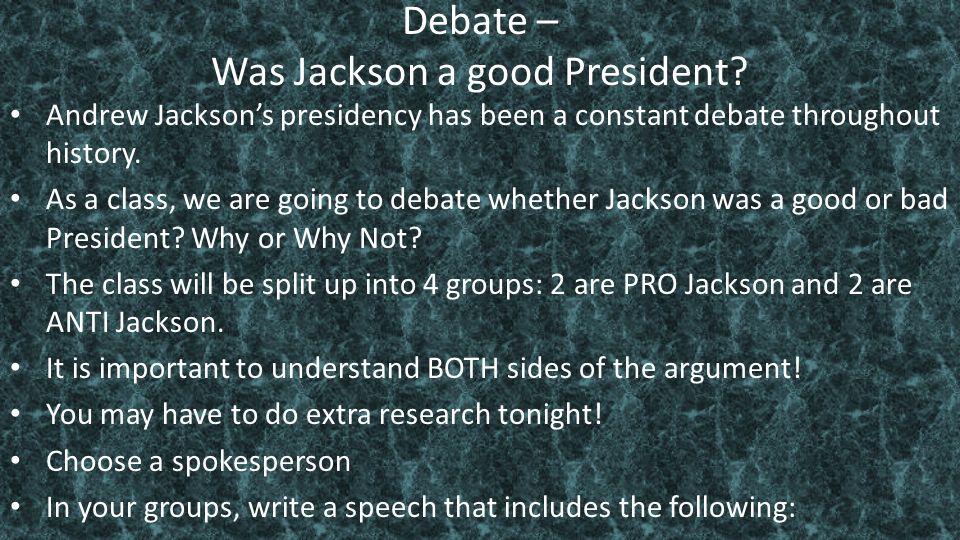 andrew jackson good or bad president