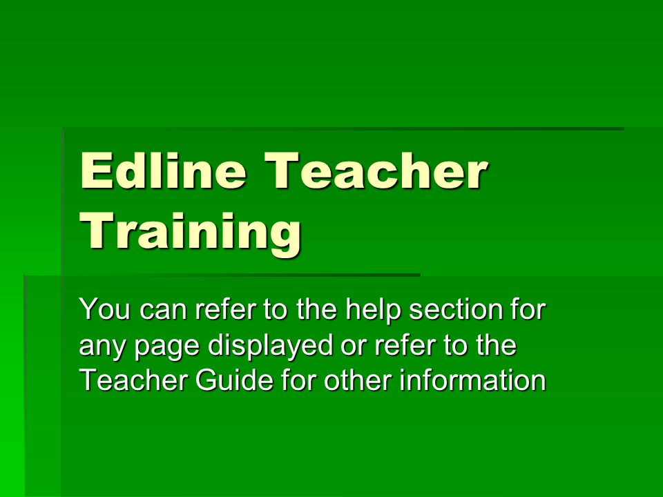 edline teacher training you can refer to the help section for any rh slideplayer com Korean School Uniform Edline Activation Code
