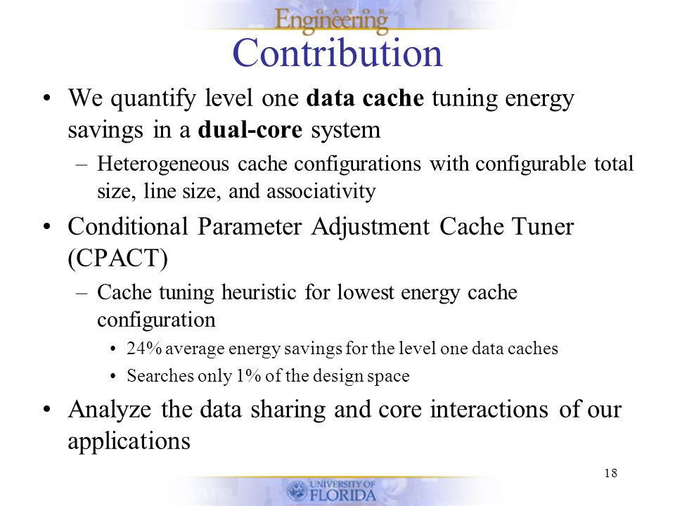 CPACT – The Conditional Parameter Adjustment Cache Tuner for Dual