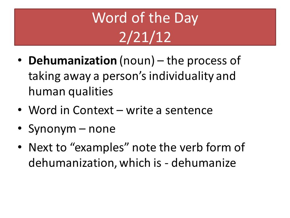 dehumanize in a sentence