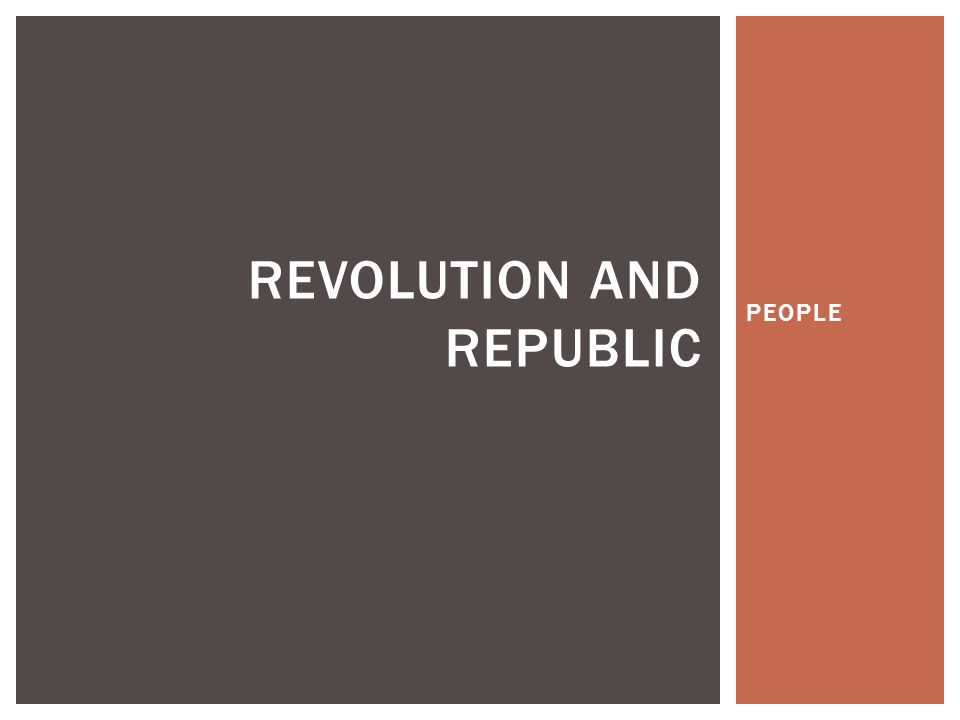 PEOPLE REVOLUTION AND REPUBLIC    19th-century American