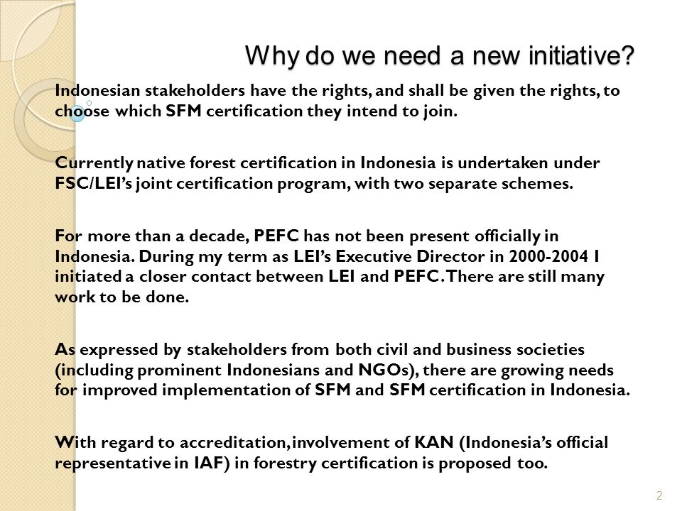 Ifcc A New Forestry Certification Initiative In Indonesia Dradjad H