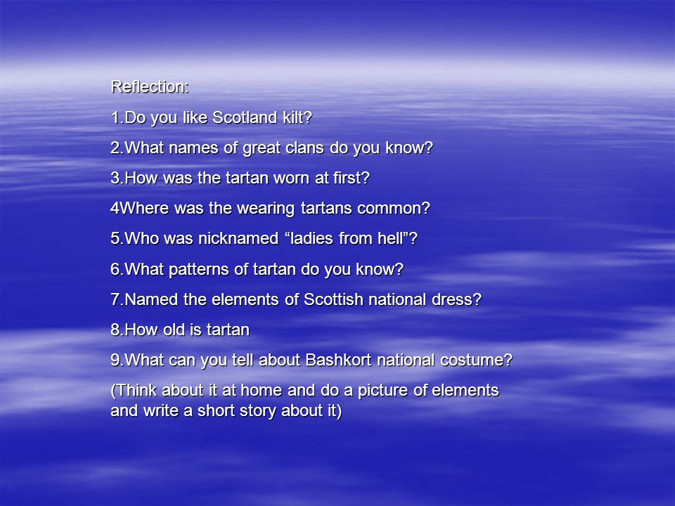 Many people are interested in traditional forms of Scottish