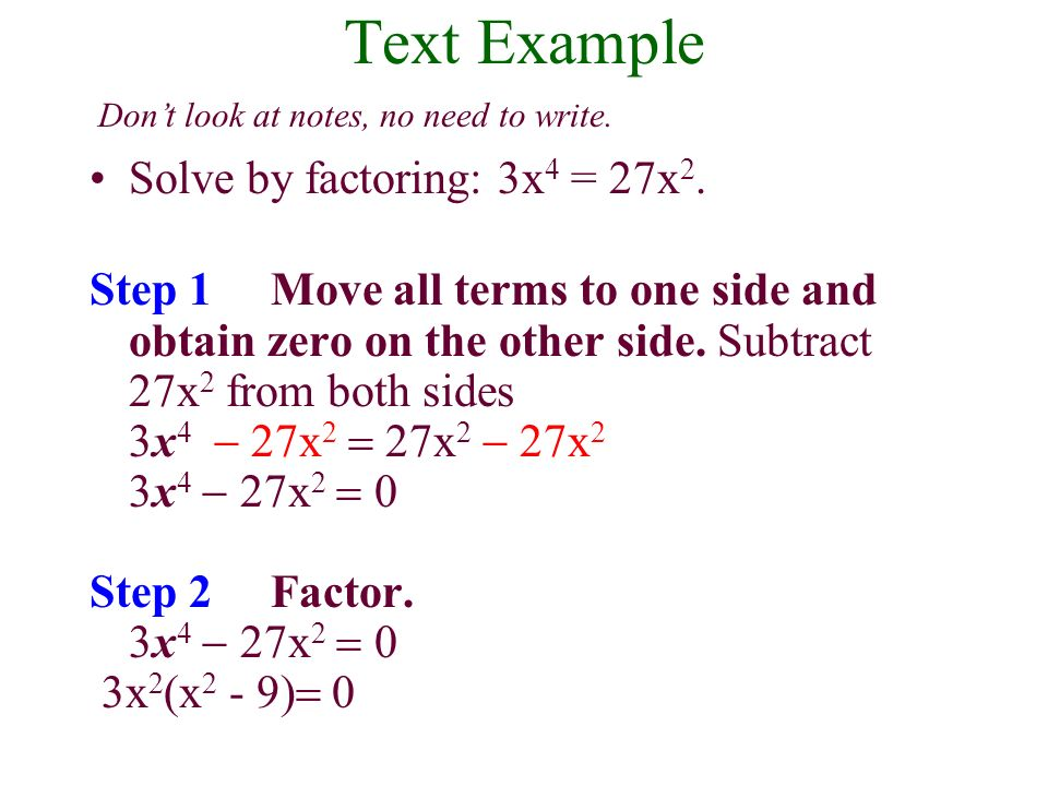 (Review) Solving a Polynomial Equation by Factoring 1.Set = 0.