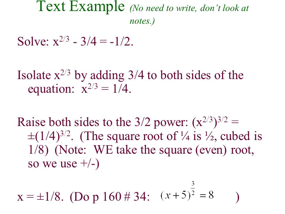 Solving Radical Equations of the Form x m/n = k cont.