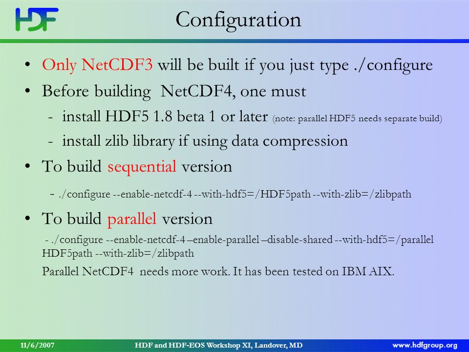 Introduction to NetCDF4 MuQun Yang The HDF Group 11/6/2007HDF and