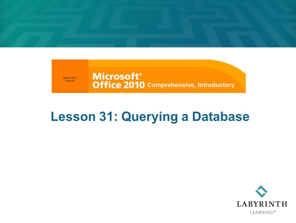 Lesson 31: Querying a Database