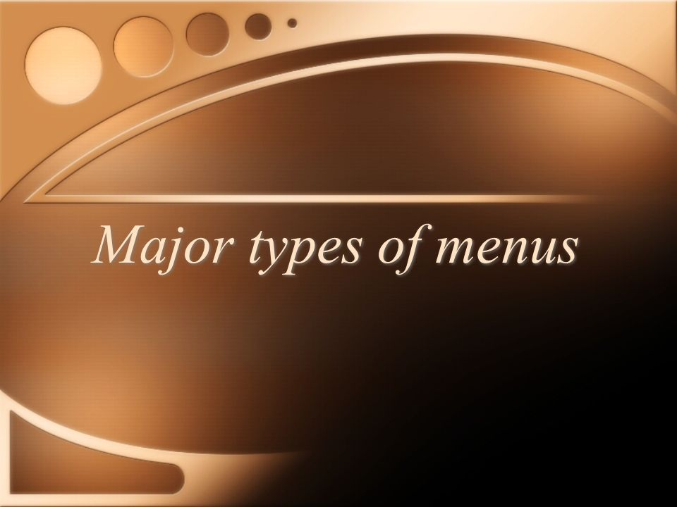 A Menu is the most important documents that defines the purpose, strategy, market, service and theme of an operation.