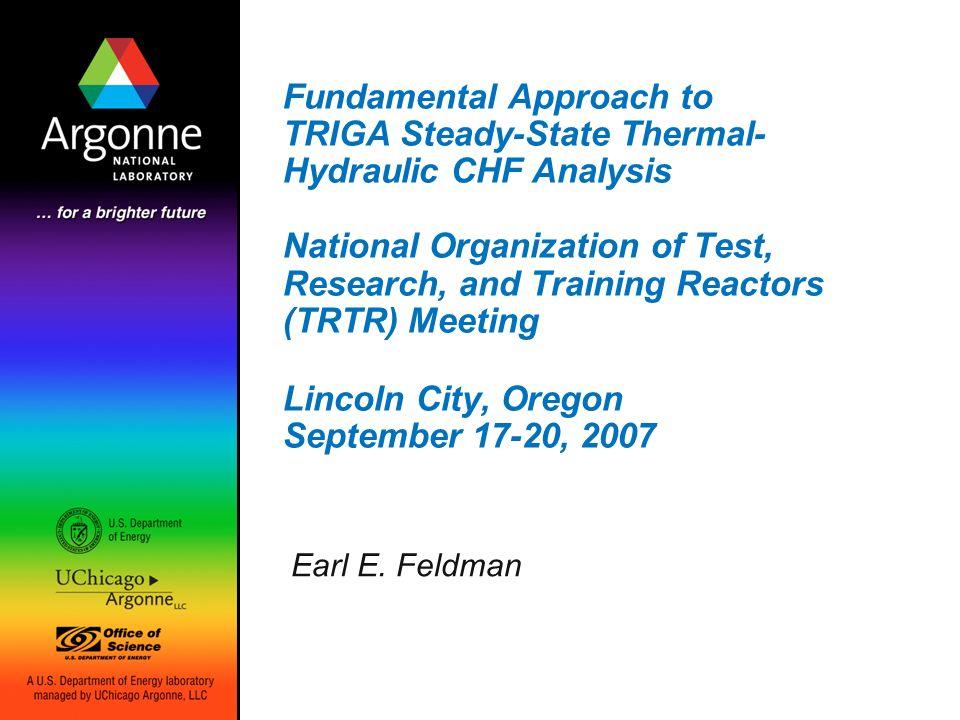 Fundamental Approach to TRIGA Steady-State Thermal- Hydraulic CHF ...