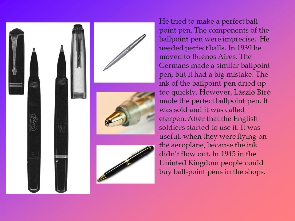 Ball-point pen This invention is very important in our life