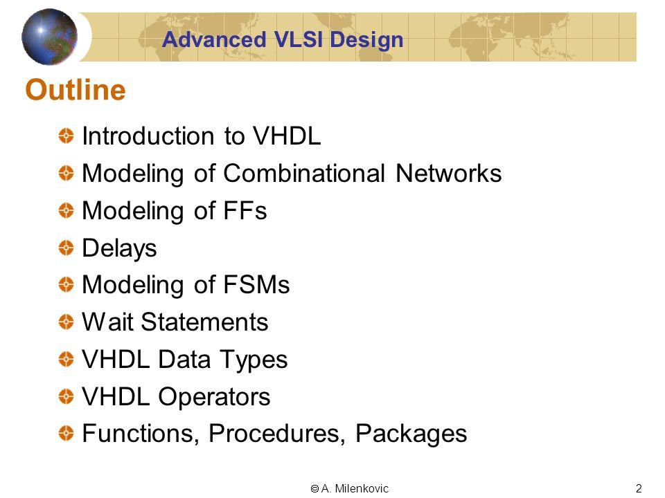 CPE 626 Advanced VLSI Design Lecture 3: VHDL Recapitulation