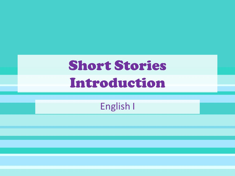 Short Stories Introduction English I