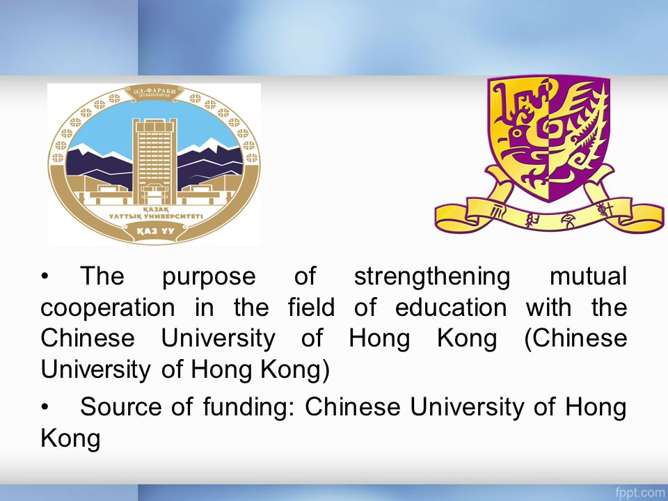 The purpose of strengthening mutual cooperation in the field of education with the Chinese University of Hong Kong (Chinese University of Hong Kong) Source of funding: Chinese University of Hong Kong