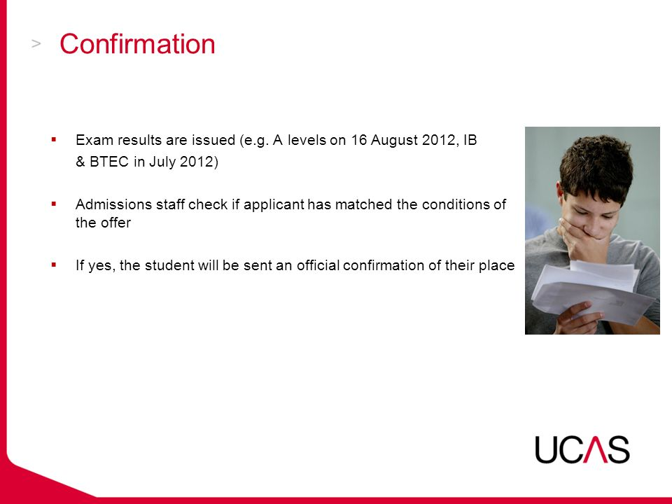 Confirmation  Exam results are issued (e.g.