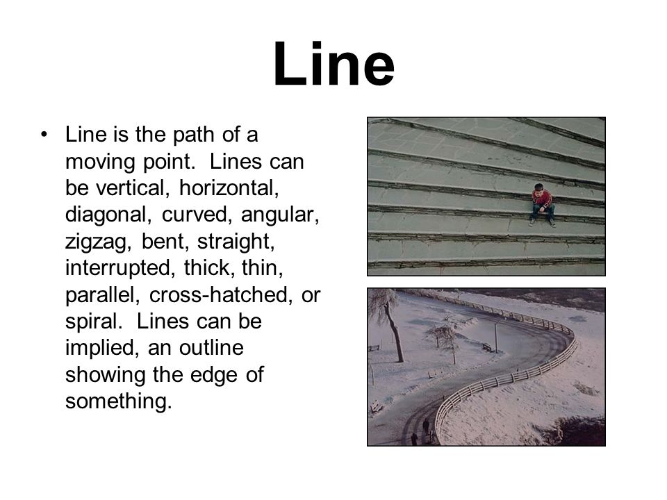 Line Line is the path of a moving point.