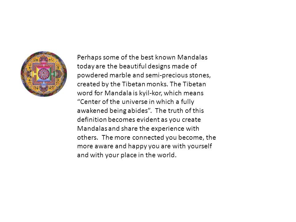 MANDALA'S History and design  The word