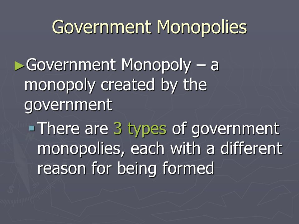 Typical High School Boy Questions Wait… what's a government monopoly