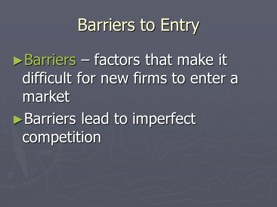 Market Structure Buyers / sellers BarriersEntryProduct Competition/ control over prices PerfectMany buyers and sellers NoneEasyIdentical = commodity Lots of competition / price takers MonopolyOne seller / many buyers Lots!!.