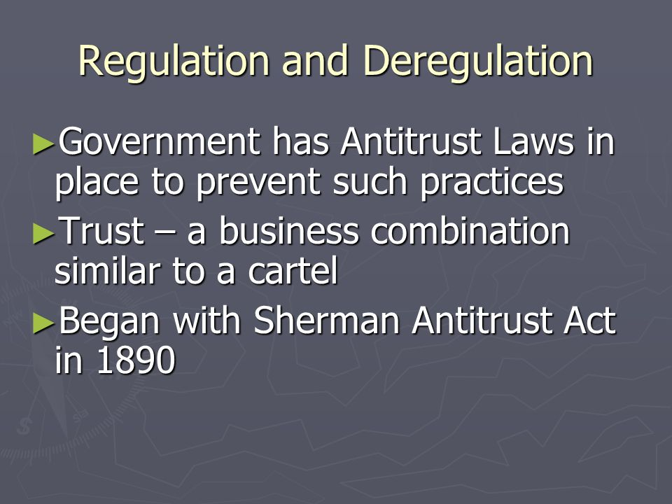 Regulation and Deregulation ► What might a firm do to increase its market power.