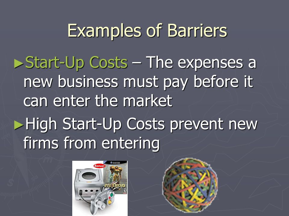 Barriers to Entry ► Barriers – factors that make it difficult for new firms to enter a market ► Barriers lead to imperfect competition