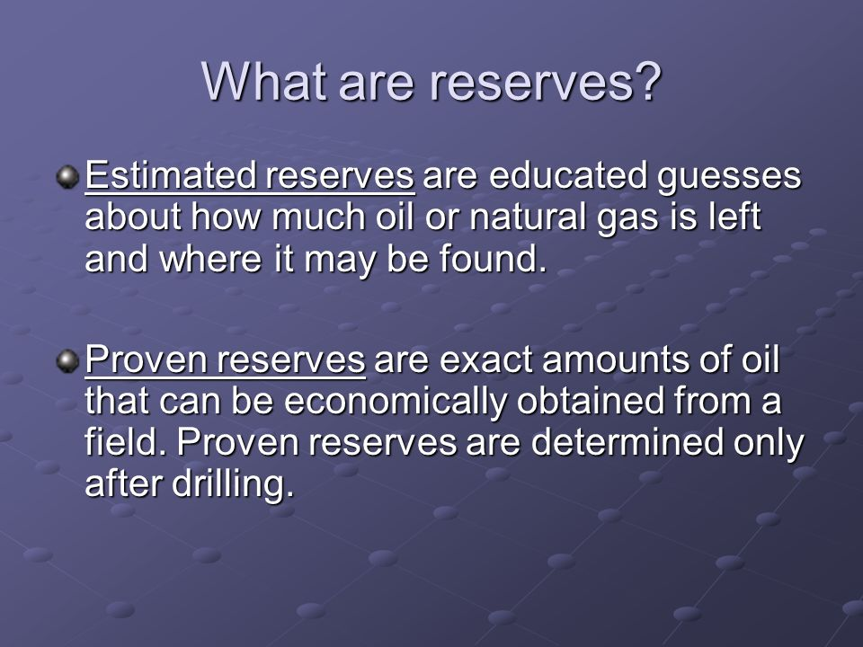What are reserves.