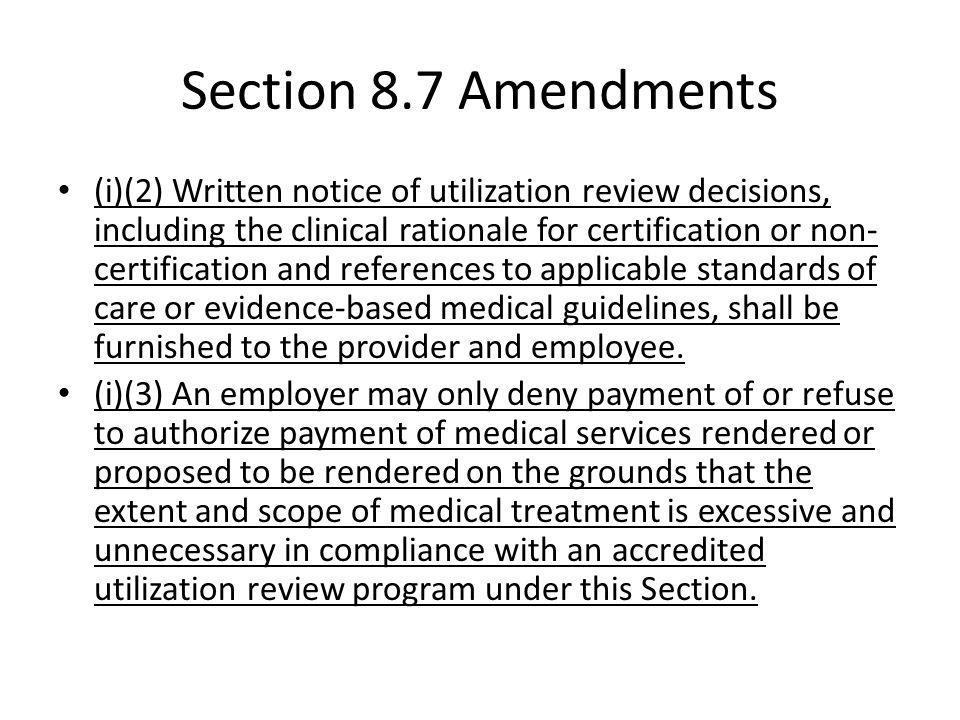 WCLA MCLE Utilization Review: Section 8.7, URAC Standards, Recent ...