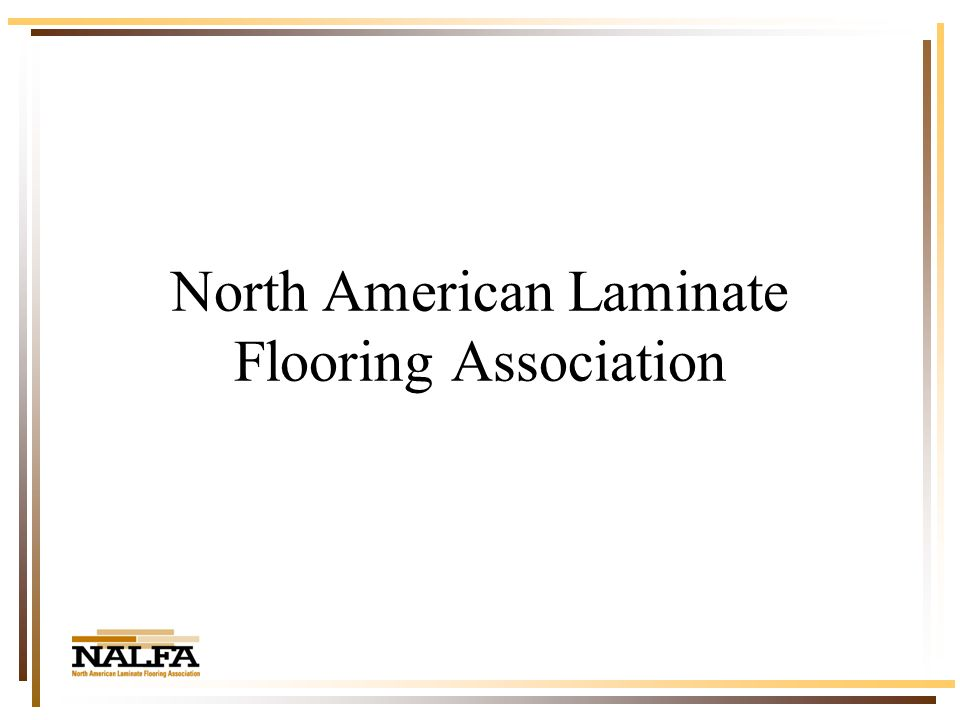 North American Laminate Flooring Association In Review Total