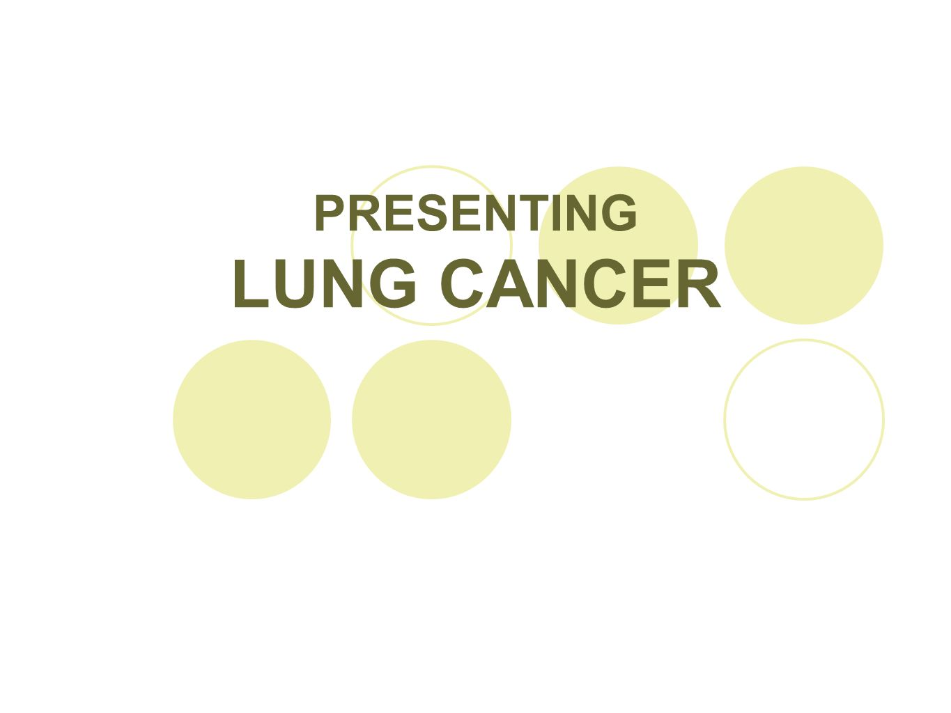 PRESENTING LUNG CANCER