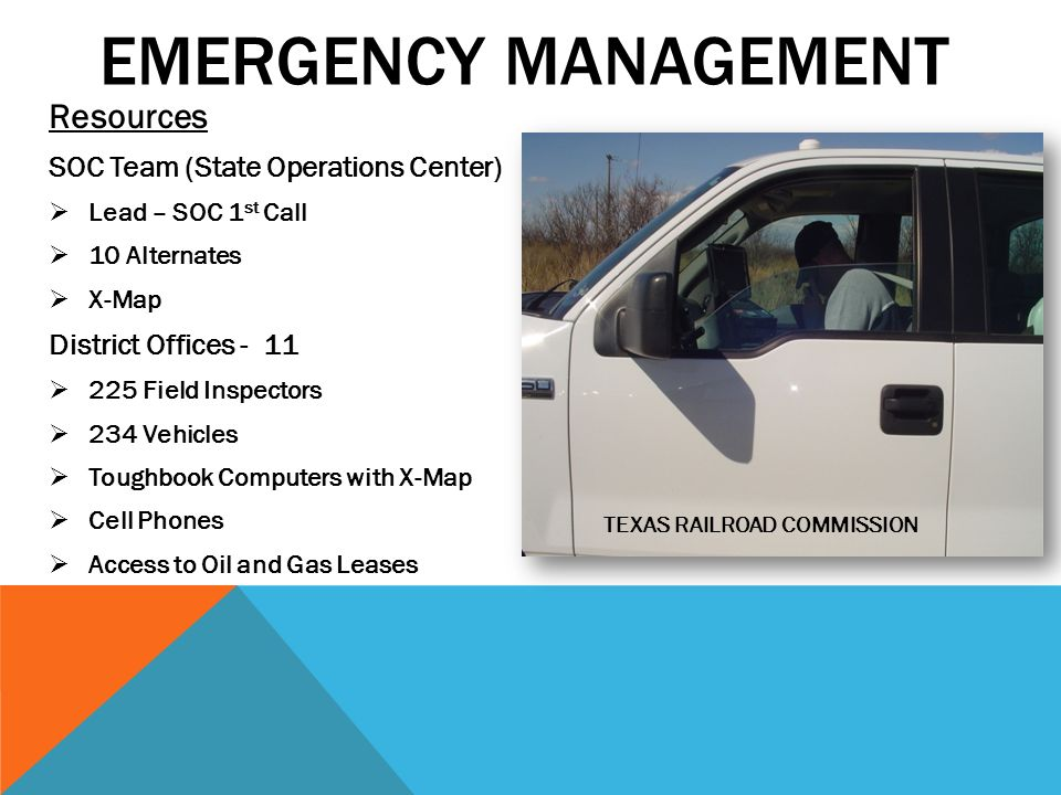 THE RAILROAD COMMISSION OF TEXAS EMERGENCY MANAGEMENT AND HOMELAND