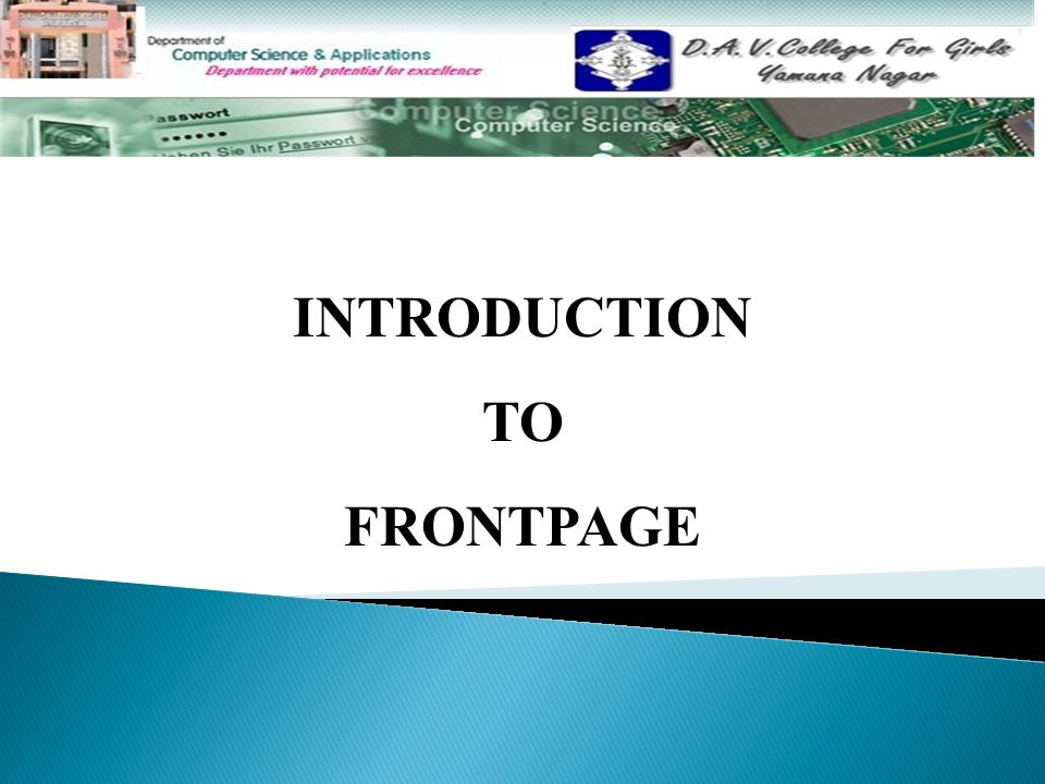 Introduction To Frontpage Topics To Be Discussed