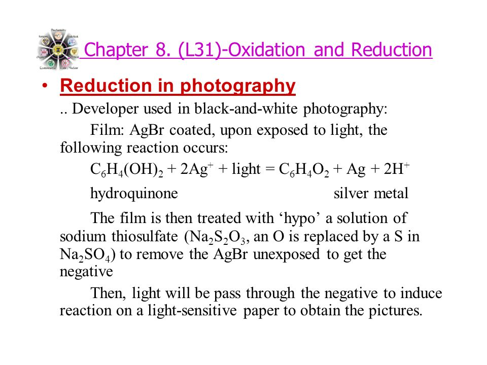 Chapter 8. (L31)-Oxidation and Reduction Reduction in photography..