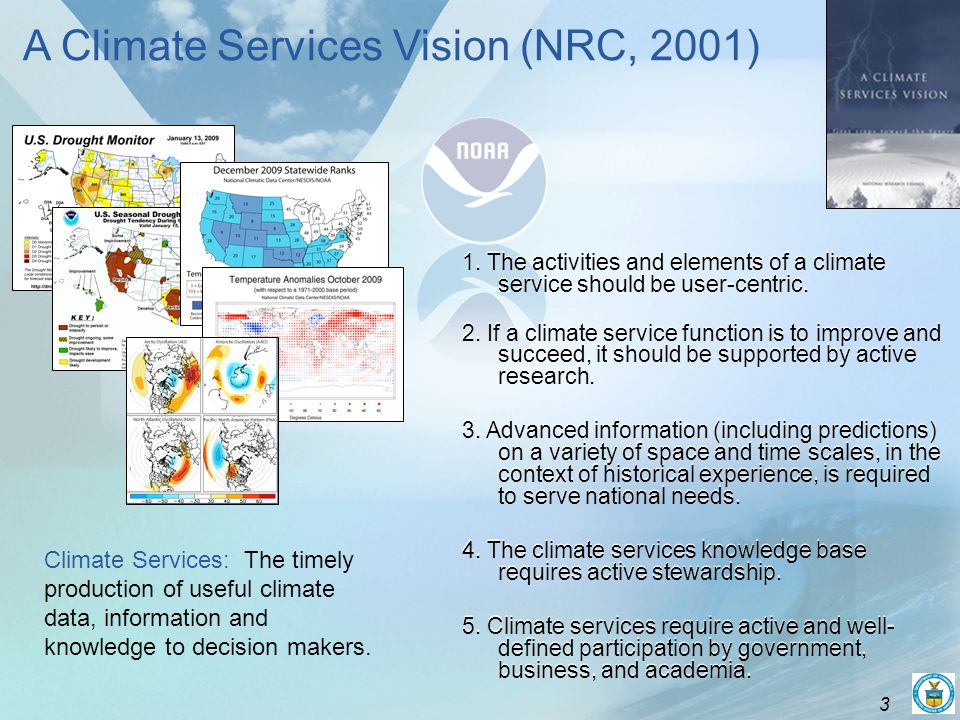 3 1. The activities and elements of a climate service should be user-centric.