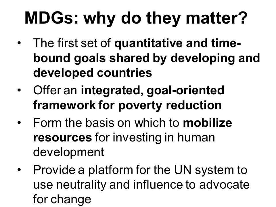 MDGs: why do they matter.