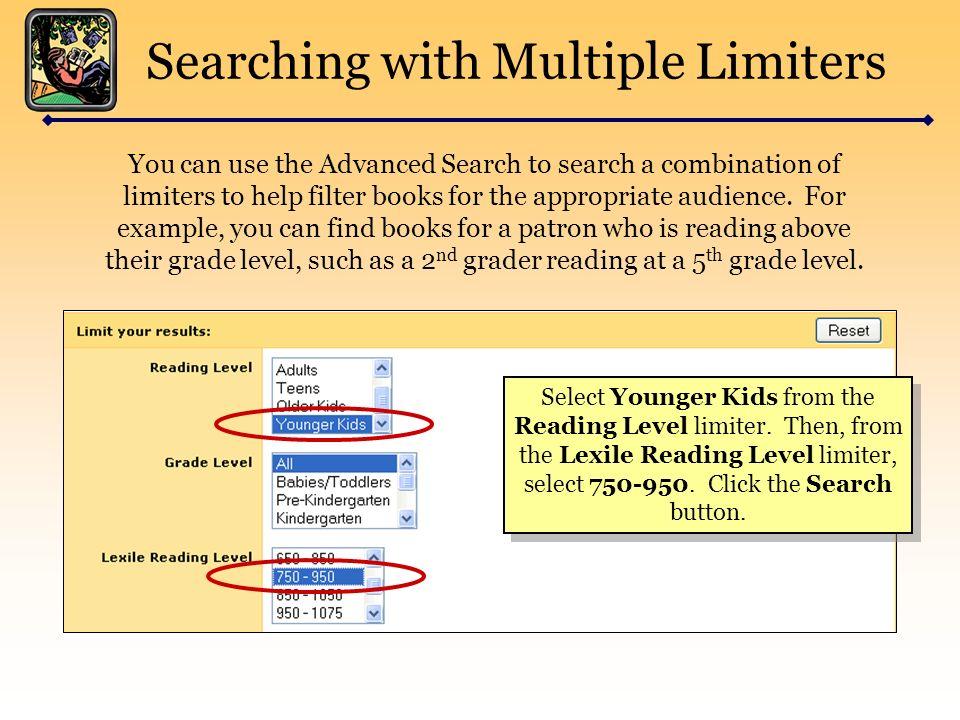 NoveList Advanced Searching  Advanced Searching Access the Advanced