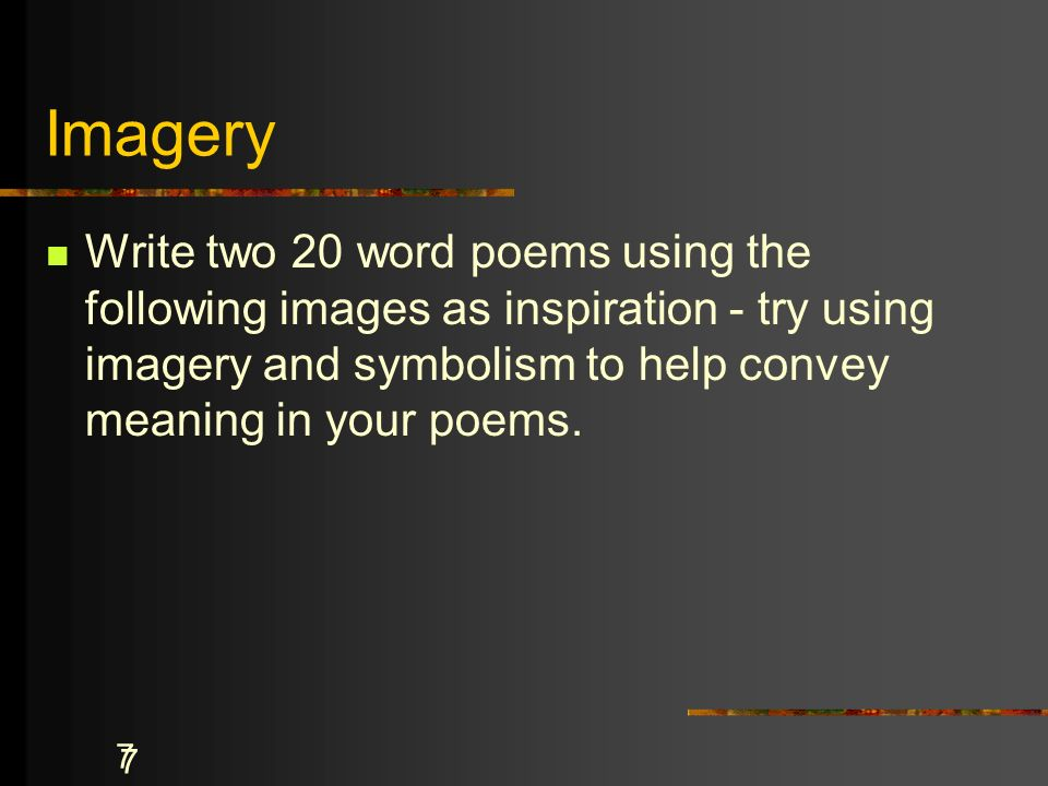 Imagery In Poetry Why Must We Look Carefully At Each Word In A Poem