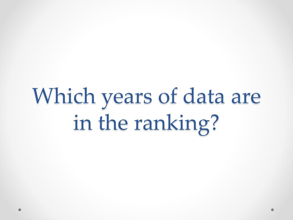 Which years of data are in the ranking