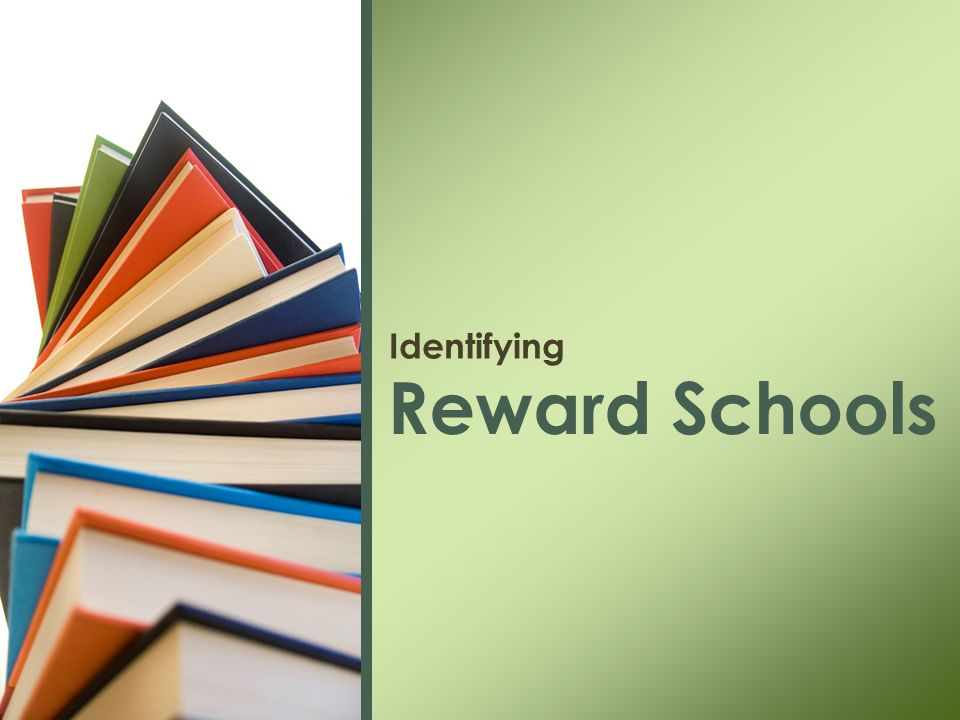 Identifying Reward Schools