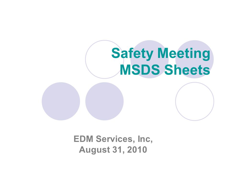 Safety Meeting MSDS Sheets EDM Services, Inc, August 31, 2010