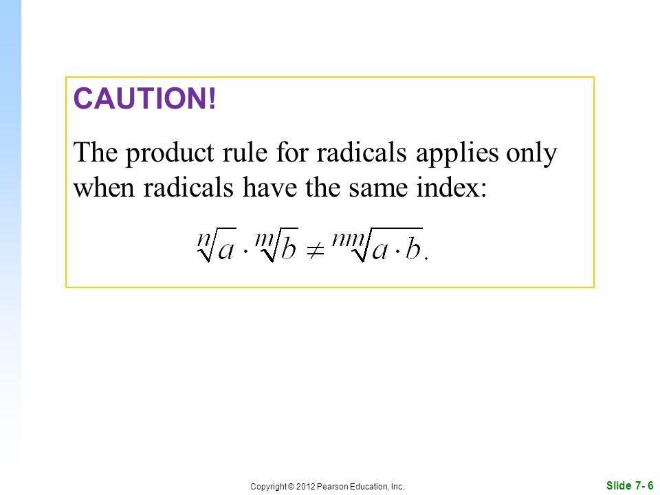 Slide 7- 6 Copyright © 2012 Pearson Education, Inc.