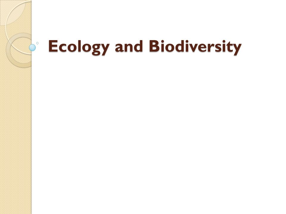 Ecology and Biodiversity
